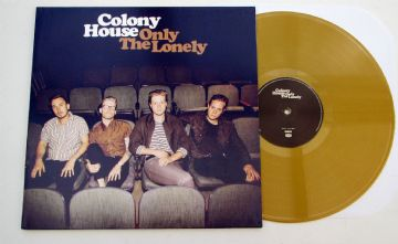 Colony House - Only The Lonely (Gold Vinyl)